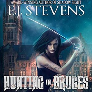 Hunting in Bruges, by E.J. Stevens, narrated by Melanie A. Mason and Anthony Bowling