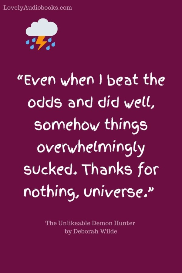 Book quote from The Unlikeable Demon Hunter by Deborah Wilde