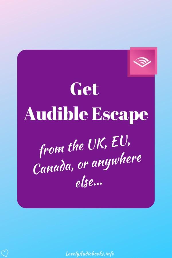 Audible Escape international