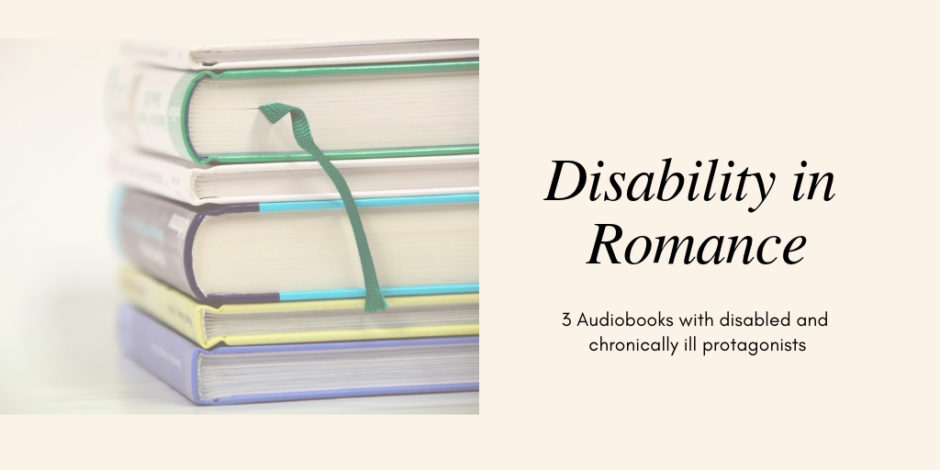 Romance audiobooks with disabled protagonists