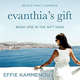 Evanthia's Gift (The Gift Saga 1) by Effie Kammenou, audiobook narrated by Emily Lawrence