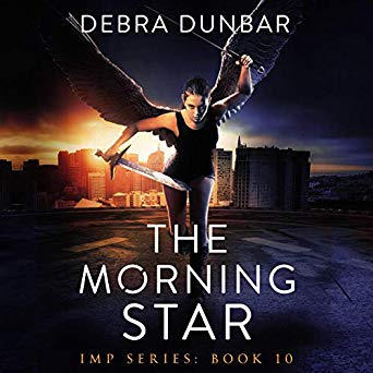 The Morning Star (Imp series book 10) by Debra Dunbar, narrated by Angela Rysk