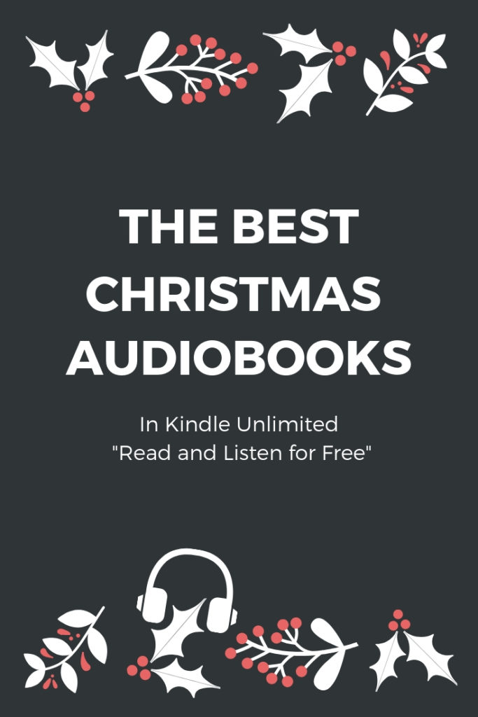 Kindle Unlimited: The best free Christmas audiobooks