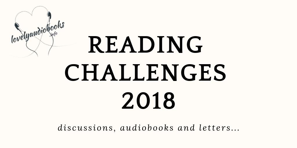 Reading Challenges 2018 - Lovely Audiobooks taking part in the hotlistens audiobook challenge and the 2018 discussion challenge