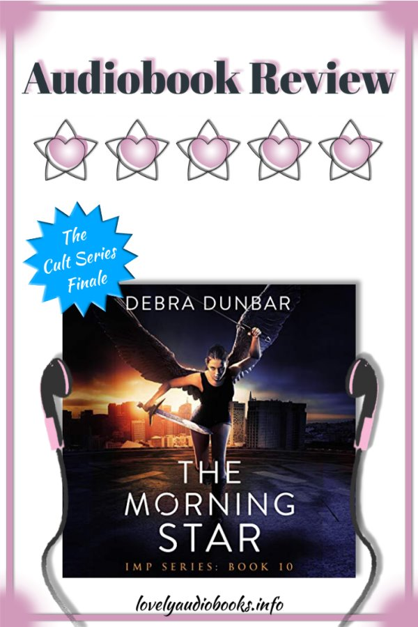 The Imp Series audiobook review: The Morning Star by Debra Dunbar