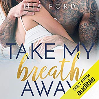 Take my Breath Away by Mia Ford and other newly released audiobooks that you can pick up cheap