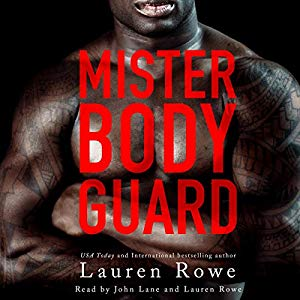 Cover of Mister Bodyguard by Lauren Rowe