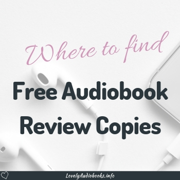 Lovely Audiobooks book blogger resource: Where to find free audiobook review copies