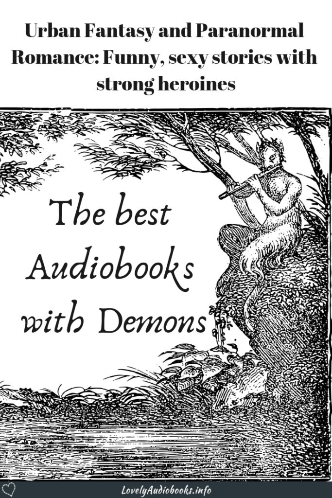 Lovely Audiobooks recommendations and mini-reviews of Urban Fantasy and Paranormal Romance series with demons.