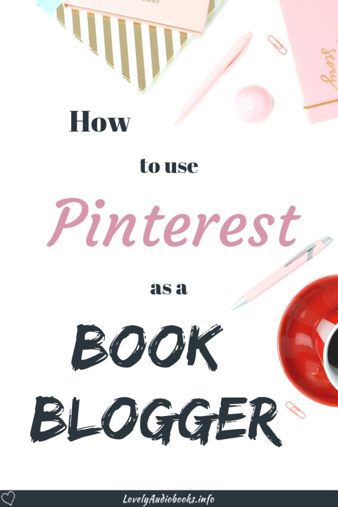 Pinterest Guide for Book Bloggers: How to use Pinterest to get your book reviews seen and find new readers for your book blog #guide #blogging #traffic