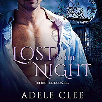 Lost to the Night - book 1 in The Brotherhood series