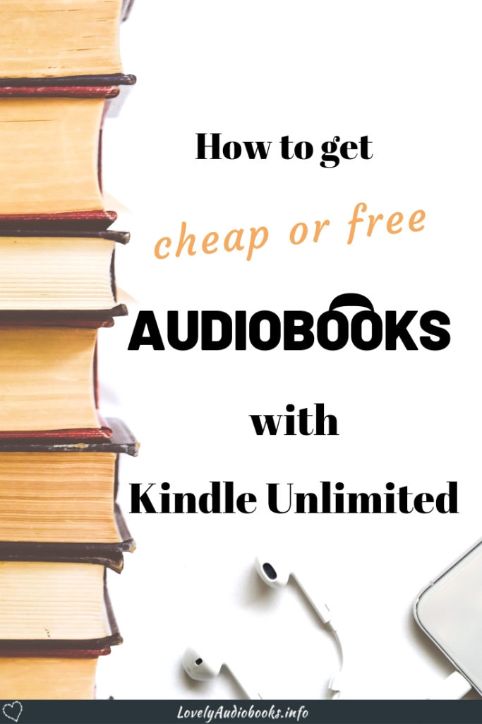 How to get cheap or free audiobooks with Kindle Unlimited