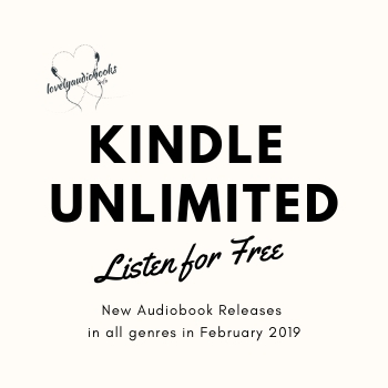 New free audiobooks in Kindle Unlimited in February 2019