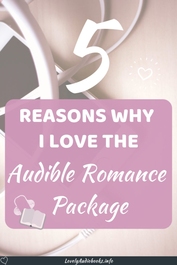 5 Reasons why I love the Audible Romance Package: There is no other unlimited audiobook subscription that offers this much choice and quality! So many bestselling authors, each narrator better than the next. So many free audiobooks! But there's one little thing I don't quite love yet. #audiobooks #audible