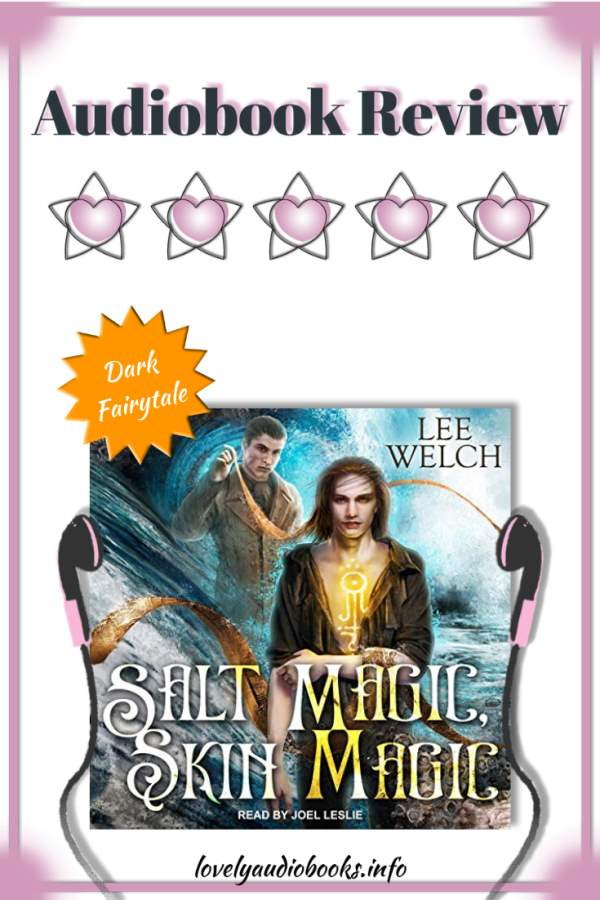 Salt Magic Skin Magic by Lee Welch - 5 star rated audiobook