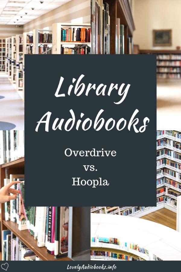 Library Audiobooks: Overdrive vs Hoopla   Lovely Audiobooks