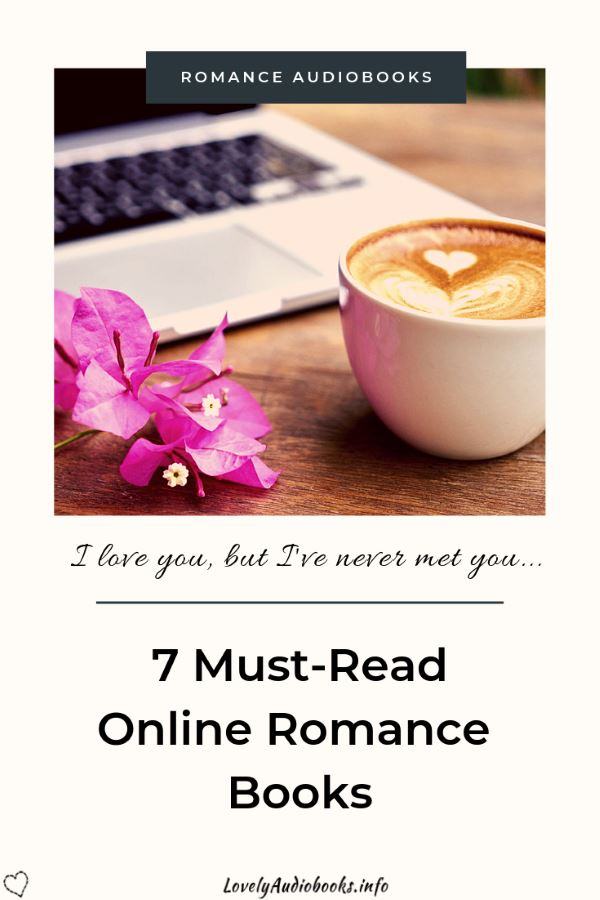 7 Must-Read Online Romance Books