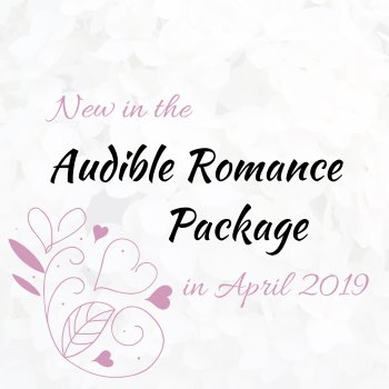 25 New Audiobooks in the Audible Romance Package in April 2019