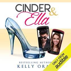 Cinder and Ella by Kelly Oram
