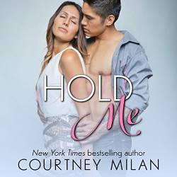 Best Hidden Identity Romance books: Hold Me by Courtney Milan