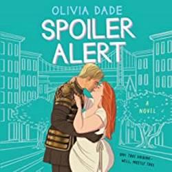 Secret identity Romance books: Spoiler Alert by Olivia Dade