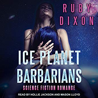 Ice Planet Barbarians by Ruby Dixon (audiobook cover)
