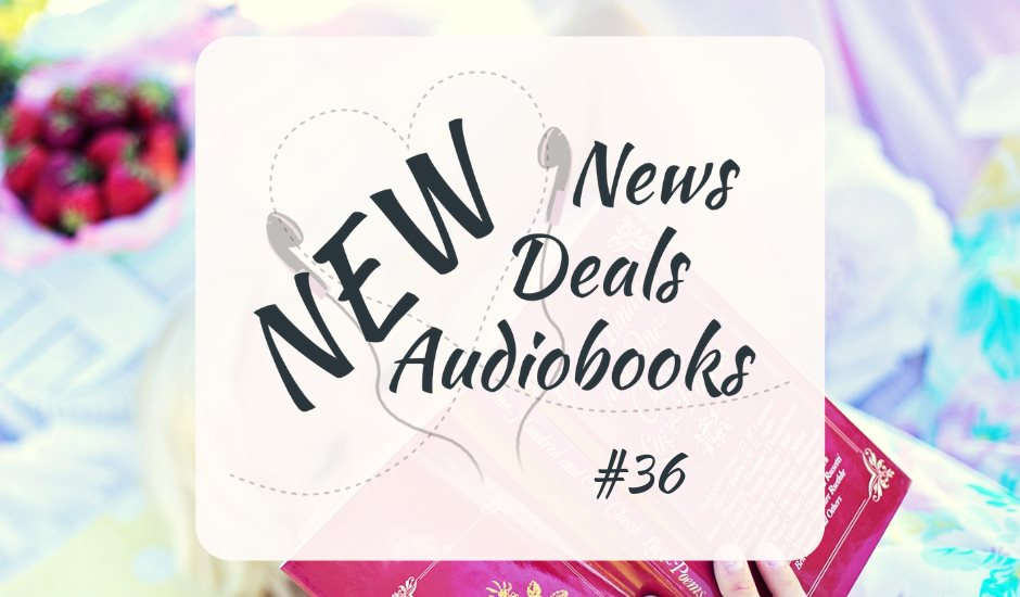 New Audiobooks, new Deals and new News