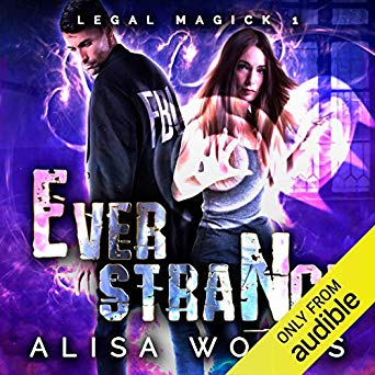 Ever Strange (Legal Magick book 1) by Alisa Woods - Audiobook cover