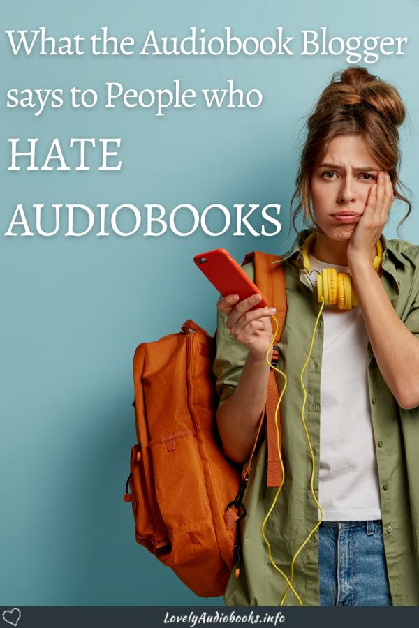 What the Audiobook Blogger says to People who hate audiobooks