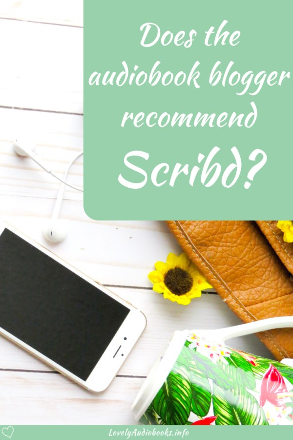 Scribd vs Audible: Does the audiobook blogger recommend Scribd?