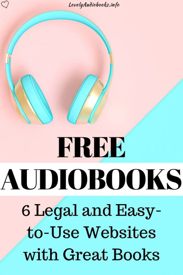 Audiobooks for free online: 6 Legal and Easy-to-Use Websites with Great Books
