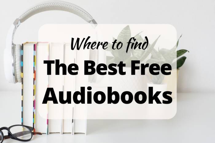 Where to find The best free audiobooks
