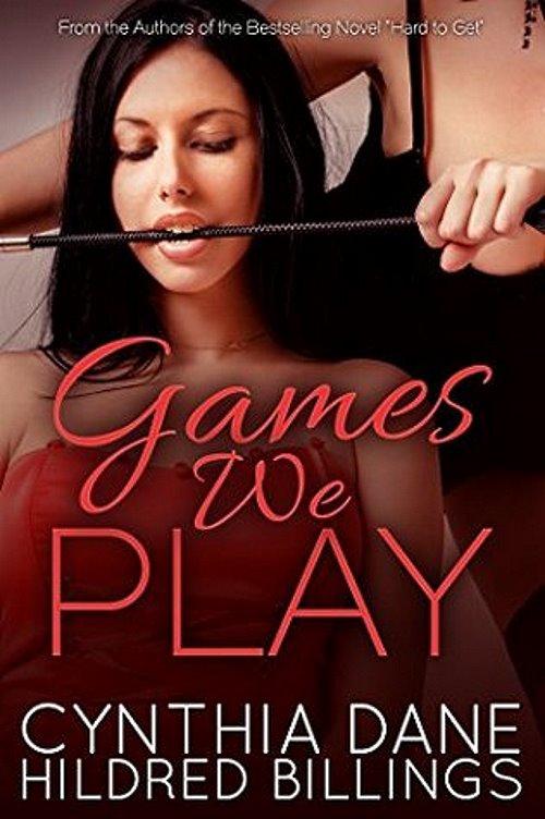 Games We Play by Hildred Billings / Cynthia Dane