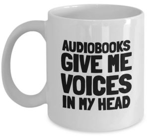 Audiobooks give me voices in my head