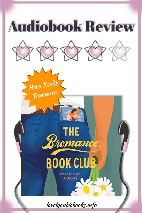 The Bromance Book Club by Lyssa Kay Adams - Audiobook Review