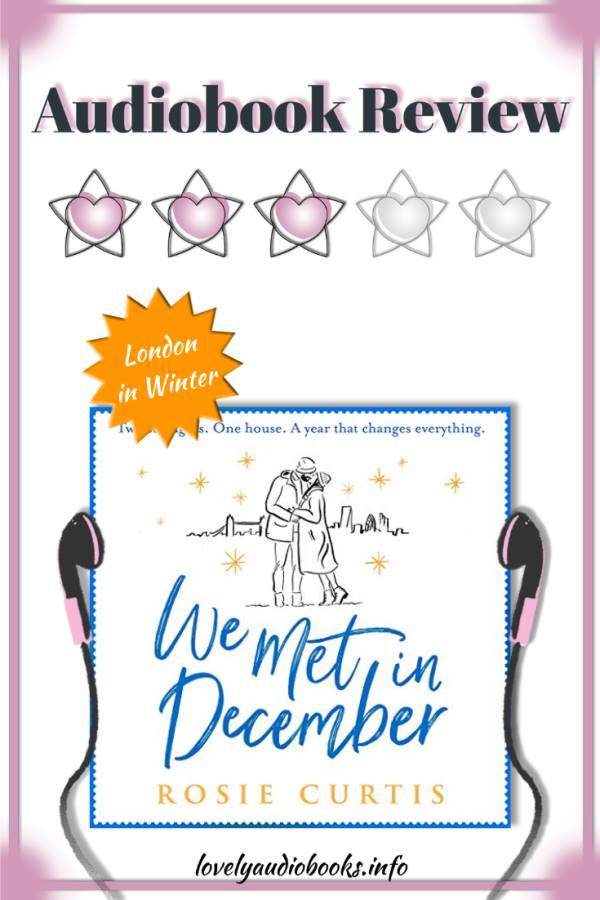We Met in December by Rosie Curtis - audiobook review
