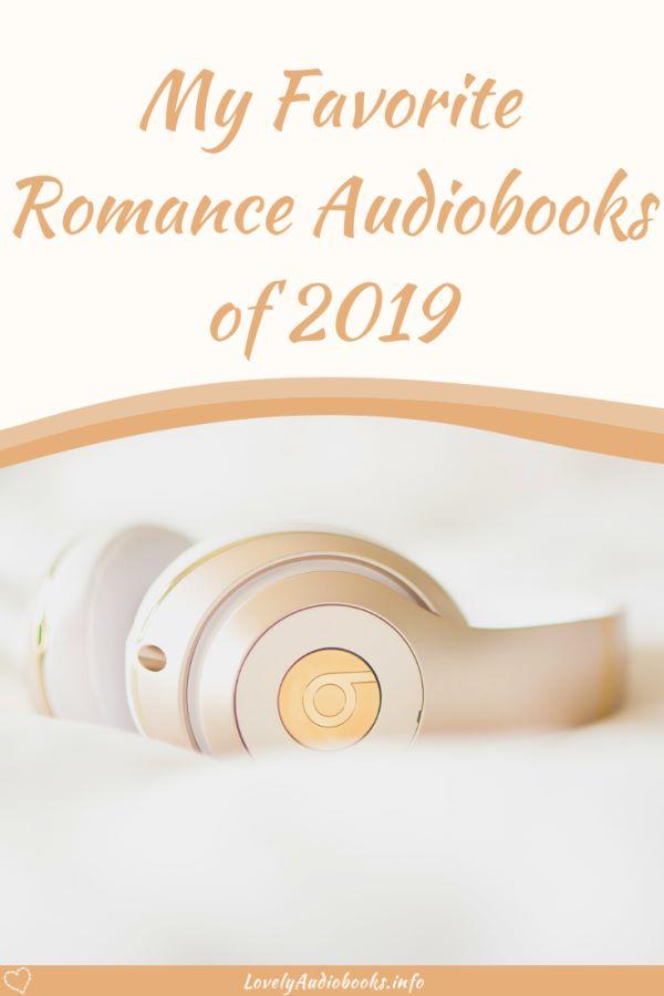 Lovely Audiobooks Top 10: My favorite Romance audiobooks of 2019