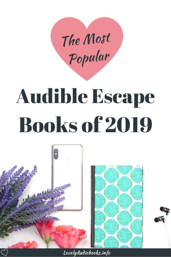 The Best and Most Popular Audiobooks in Audible Escape - 2019