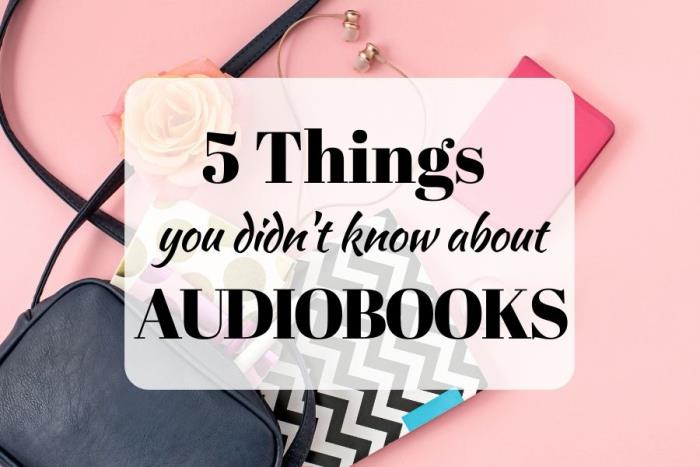 5 Things you didn't know about Audiobooks: Facts about Audiobooks