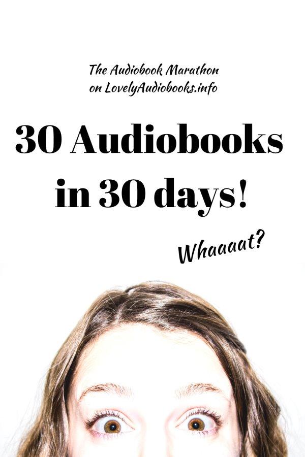Audiobook Marathon: 30 audiobooks in 30 days!