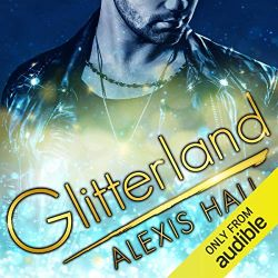 Glitterland by Alexis Hall - books about authors