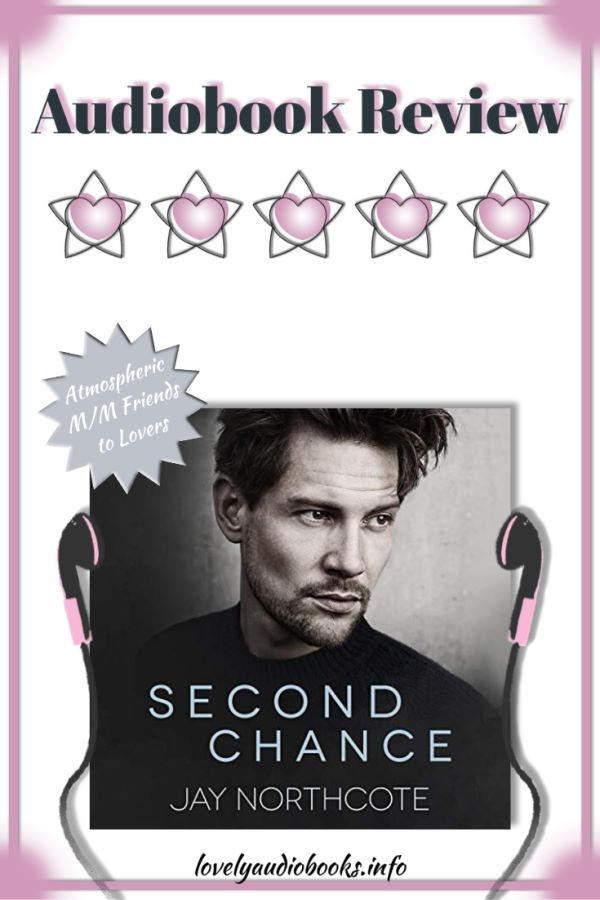 Second Chance by Jay Northcote - audiobook review - M/M Romance