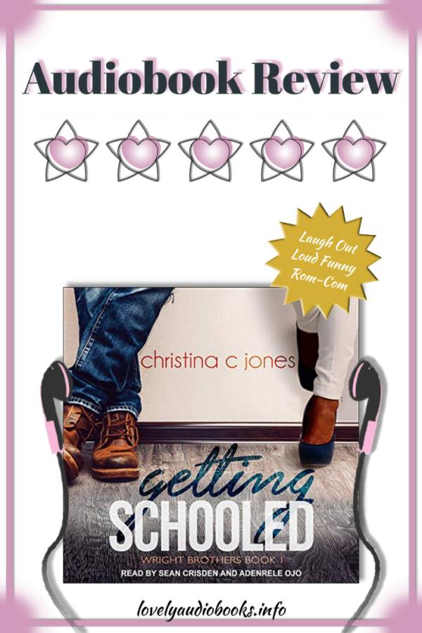 The Wright Brothers series by Christina C. Jones - audiobook review (Getting Schooled 5 star rating)