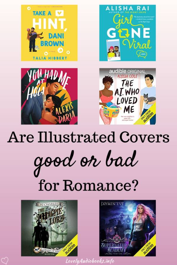Illustrated Romance Novel Covers: Are they good or bad for the genre?