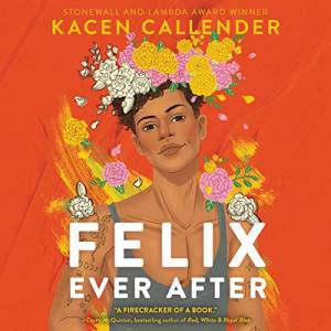 Felix Ever After by Kacen Callender - the best LGBT Romance books