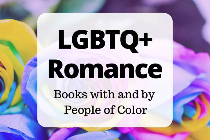 6 Amazing LGBT Romance Books with People of Color (background with rainbow colored roses)