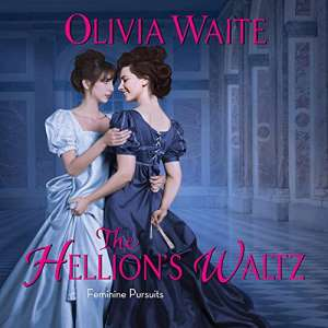 The Hellion's Waltz by Olivia Waite: The best Bisexual and Lesbian Romance books
