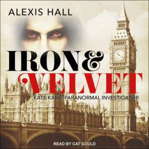 Iron and Velvet by Alexis Hall: The Best Lesbian audiobooks