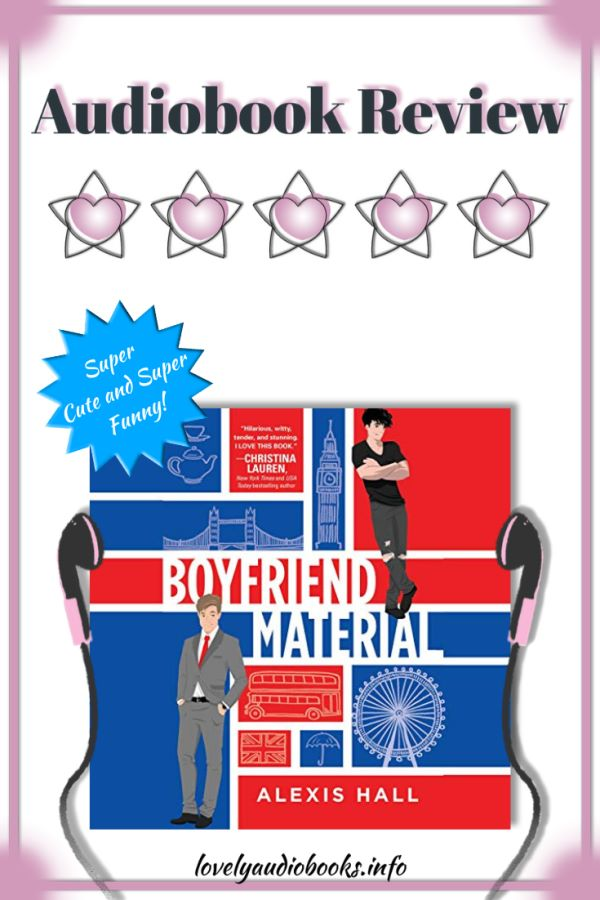 Boyfriend Material by Alexis Hall - audiobook review
