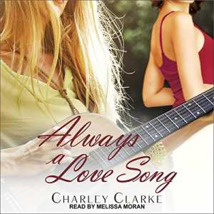 Audiobook cover: Always a Love Song